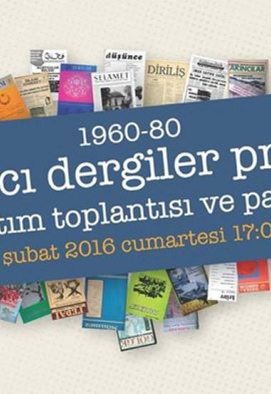 1960-80 İSLAMCI DERGİLER PROJESİ TANITIM TOPLANTISI VE PANELİ
