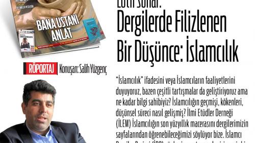 Dergilerde Filizlenen Bir Düşünce: İslamcılık